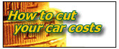 How to cut your car costs